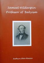 Samuel Wilderspin professor of babyism Book by Shan Hewson
